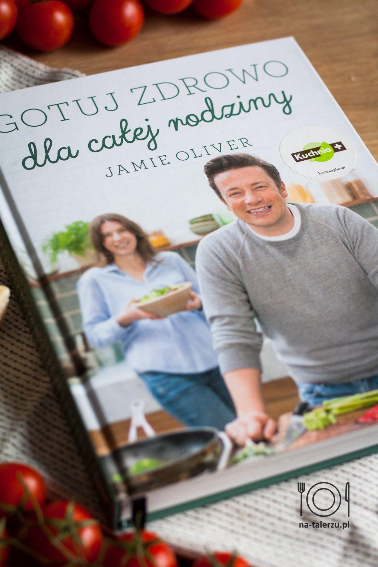 Jamie Oliver Gotuj zdrowo dla całej rodziny książka